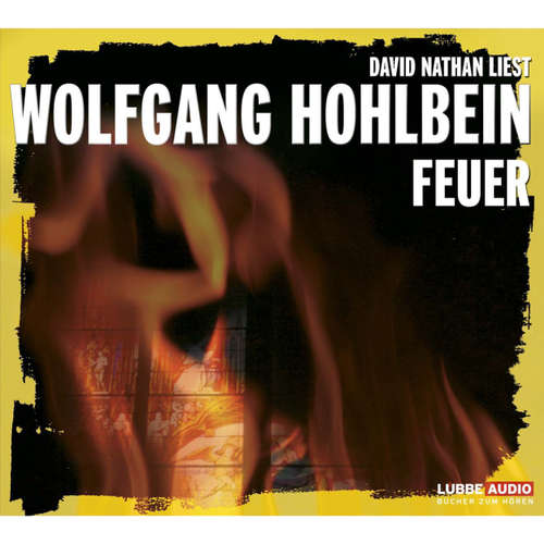 Hoerbuch Feuer - Wolfgang Hohlbein - David Nathan