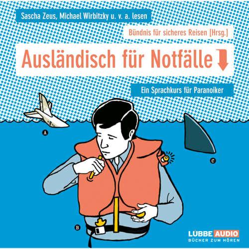 Hoerbuch Ausländisch für Notfälle - Ein Sprachführer für Paranoiker -  Diverse - Dr. Helmut Pesch