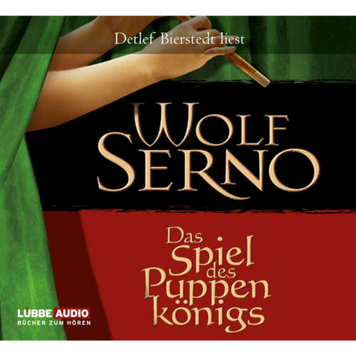 Hoerbuch Das Spiel des Puppenkönigs - Wolf Serno - Detlef Bierstedt