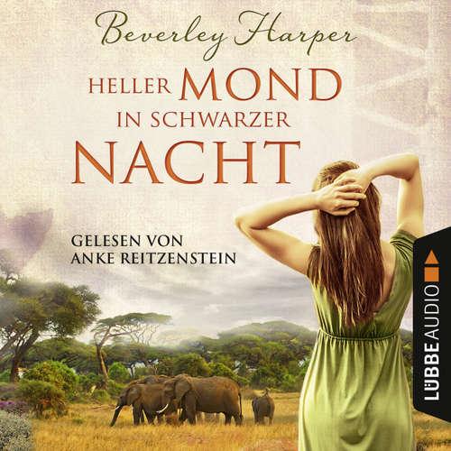 Hoerbuch Heller Mond in schwarzer Nacht - Beverly Harper - Anke Reitzenstein