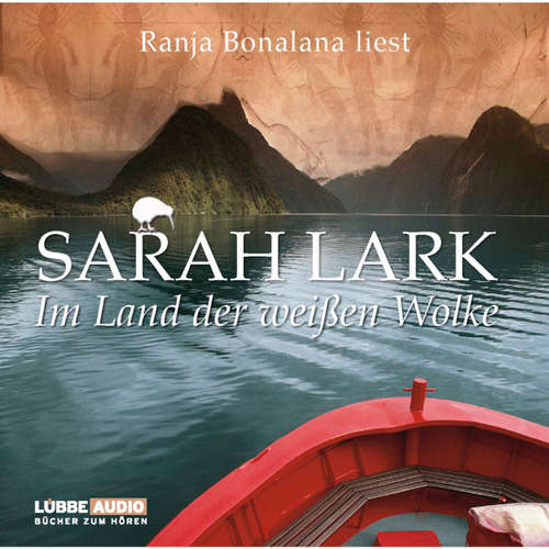 Hoerbuch Im Land der weißen Wolke - Sarah Lark - Ranja Bonalana