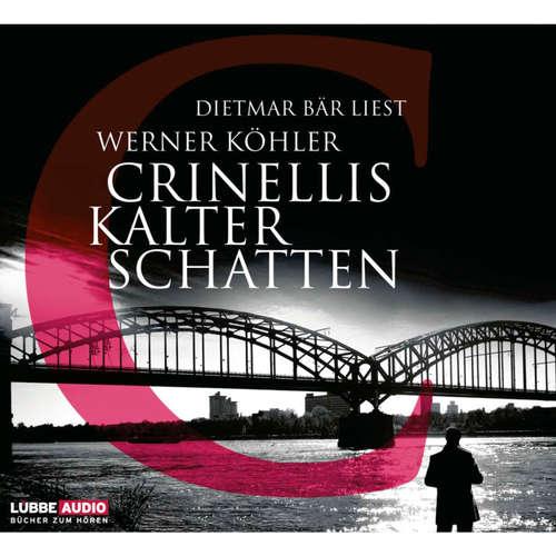 Hoerbuch Crinellis kalter Schatten - Werner Köhler - Dietmar Bär