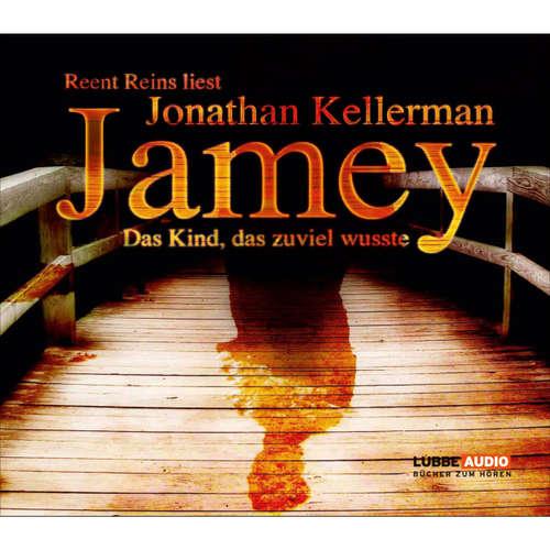 Hoerbuch Jamey - Das Kind, das zuviel wusste - Jonathan Kellerman - Reent Reins