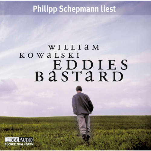 Hoerbuch Eddies Bastard - William Kowalski - Philipp Schepmann