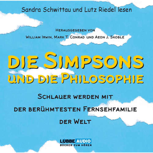 Hoerbuch Die Simpsons und die Philosophie - William Irwin - Lutz Riedel