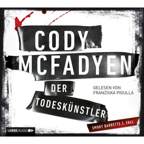Hoerbuch Der Todeskünstler - Cody Mcfadyen - Franziska Pigulla