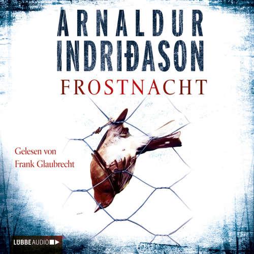 Hoerbuch Frostnacht - Arnaldur Indriðason - Frank Glaubrecht