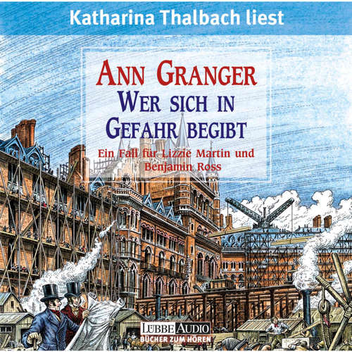Hoerbuch Wer sich in Gefahr begibt - Ann Granger - Katharina Thalbach
