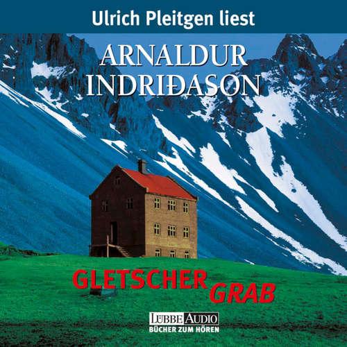 Hoerbuch Gletschergrab - Arnaldur Indriðason - Ulrich Pleitgen
