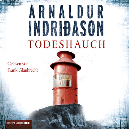 Hoerbuch Todeshauch - Arnaldur Indriðason - Frank Glaubrecht