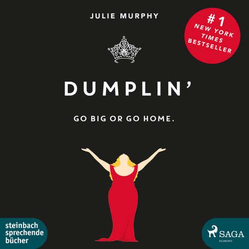 Dumplin' - Go Big or Go Home.