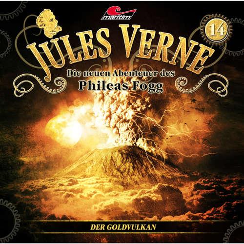 Hoerbuch Jules Verne, Die neuen Abenteuer des Phileas Fogg, Folge 14: Der Goldvulkan - Marc Freund - Christian Brückner