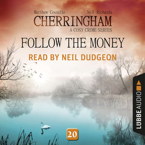 Follow the Money - Cherringham - A Cosy Crime Series: Mystery Shorts 20