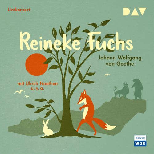 Hoerbuch Reineke Fuchs (Hörspiel) - Johann Wolfgang von Goethe - Ulrich Noethen