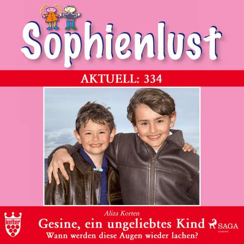 Sophienlust, Aktuell 334: Gesine, ein ungeliebtes Kind. Wann werden diese Augen wieder lachen?