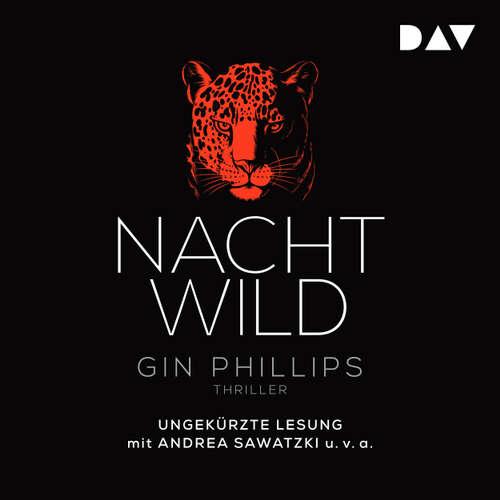 Hoerbuch Nachtwild - Gin Phillips - Andrea Sawatzki
