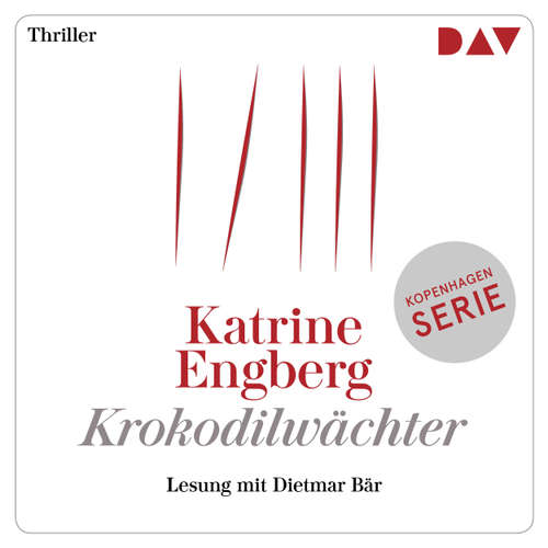 Hoerbuch Krokodilwächter - Katrine Engberg - Dietmar Bär