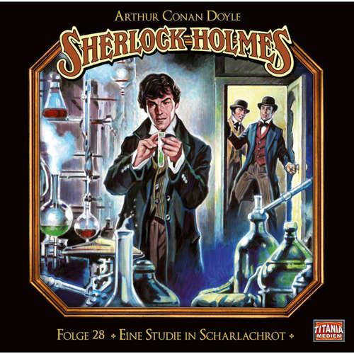 Hoerbuch Sherlock Holmes - Die geheimen Fälle des Meisterdetektivs, Folge 28: Eine Studie in Scharlachrot (Teil 1 von 2) - Arthur Conan Doyle - Joachim Tennstedt