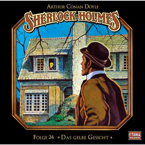 Hoerbuch Sherlock Holmes - Die geheimen Fälle des Meisterdetektivs, Folge 24: Das gelbe Gesicht - Arthur Conan Doyle - Joachim Tennstedt