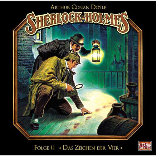 Hoerbuch Sherlock Holmes - Die geheimen Fälle des Meisterdetektivs, Folge 11: Das Zeichen der Vier - Arthur Conan Doyle - Joachim Tennstedt