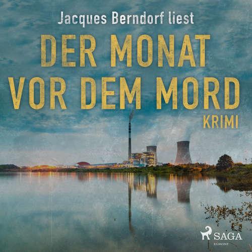 Der Monat vor dem Mord (Kriminalroman aus der Eifel) (Ungekürzt)