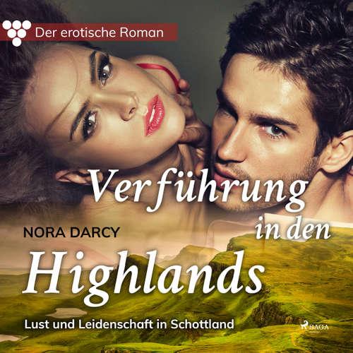 Der erotische Roman, 1: Verführung in den Highlands. Lust und Leidenschaft in Schottland