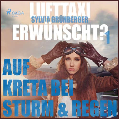 Lufttaxi gewünscht?, 1: Auf Kreta bei Sturm und Regen