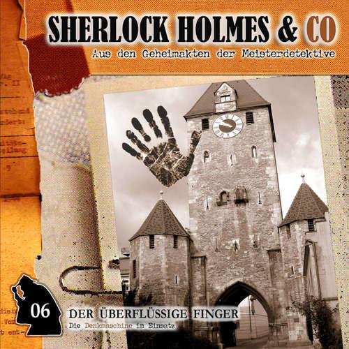 Hoerbuch Sherlock Holmes & Co, Folge 6: Der überflüssige Finger - Markus Winter - Martin Keßler
