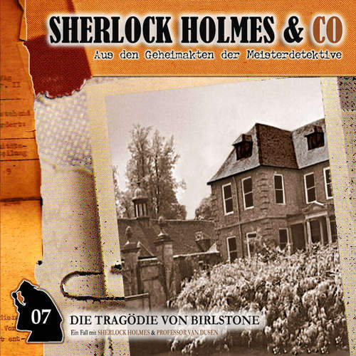Hoerbuch Sherlock Holmes & Co, Folge 7: Die Tragödie von Birlstone - Markus Winter - Charles Rettinghaus