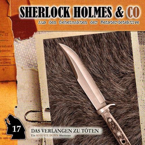 Hoerbuch Sherlock Holmes & Co, Folge 17: Das Verlangen zu töten - Edgar Allan Poe - Douglas Welbat