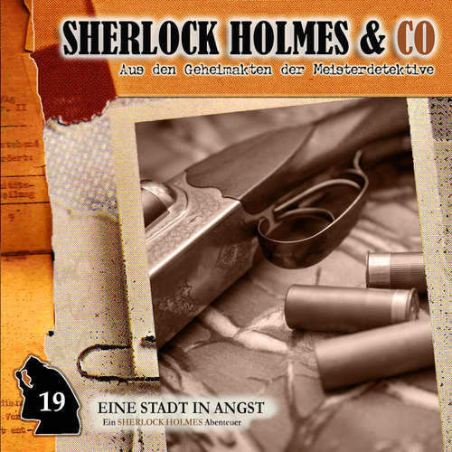 Hoerbuch Sherlock Holmes & Co, Folge 19: Eine Stadt in Angst - Thomas Tippner - Charles Rettinghaus
