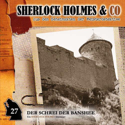 Hoerbuch Sherlock Holmes & Co, Folge 27: Der Schrei der Banshee, Episode 2 - Oliver Fleischer - Charles Rettinghaus