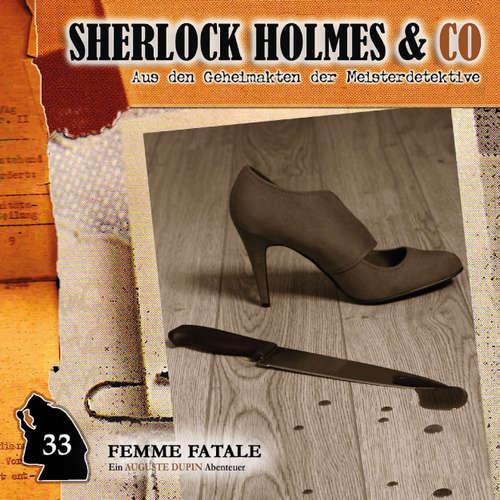Hoerbuch Sherlock Holmes & Co, Folge 33: Femme Fatale - Markus Duschek - Charles Rettinghaus