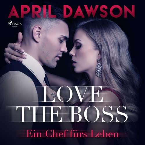 Love the Boss - Ein Chef fürs Leben - Boss-Reihe, Band 2
