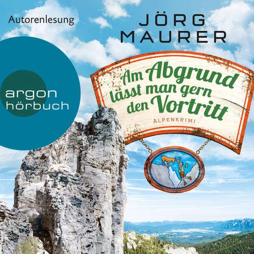 Hoerbuch Am Abgrund lässt man gern den Vortritt (Autorenlesung) - Jörg Maurer - Jörg Maurer