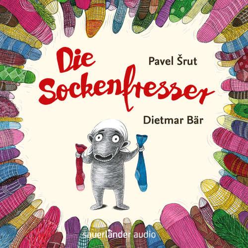 Hoerbuch Die Sockenfresser - Pavel Srut - Dietmar Bär