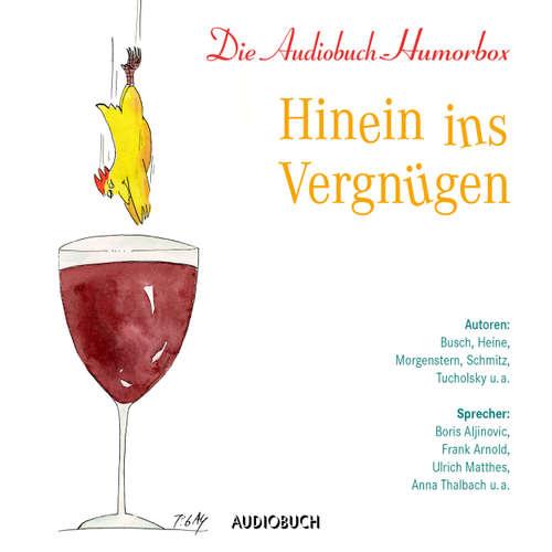 Hoerbuch Hinein ins Vergnügen - Diverse Autoren - Boris Aljinovic