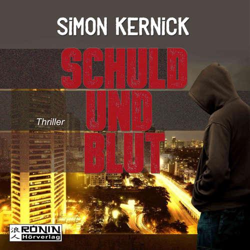 Hoerbuch Schuld und Blut - Simon Kernick - Matthias Lühn