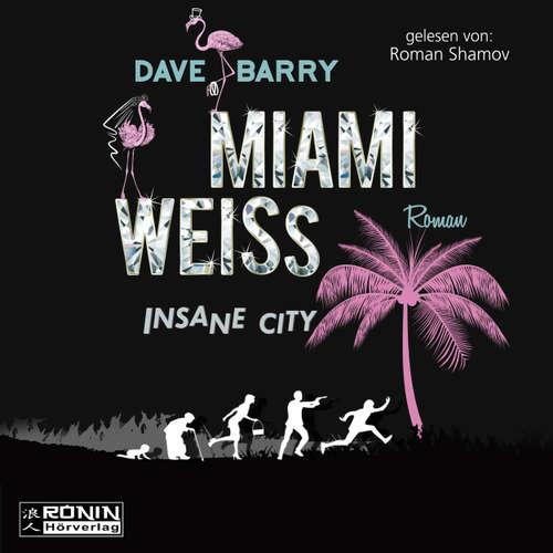 Miami Weiss - Insane City