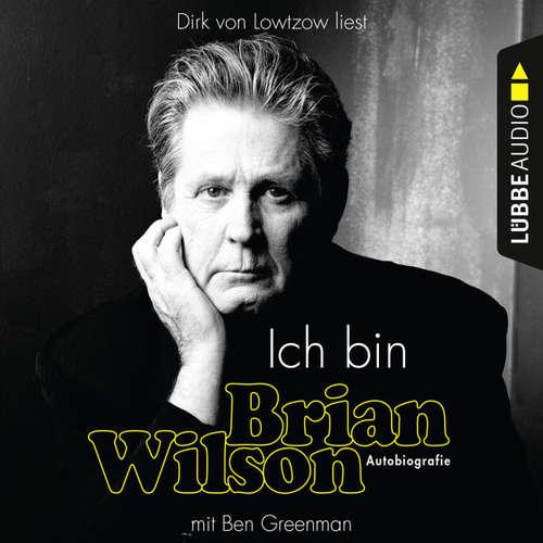 Hoerbuch Ich bin Brian Wilson - Brian Wilson - Dirk von Lowtzow