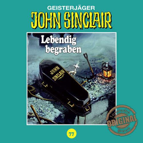 John Sinclair, Tonstudio Braun, Folge 77: Lebendig begraben. Teil 2 von 2