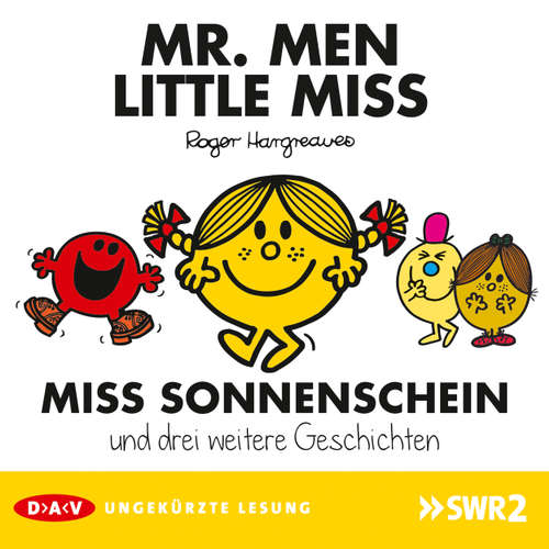 Hoerbuch Mister Men und Little Miss - Miss Sonnenschein und drei weitere Geschichten - Roger Hargreaves - Isabella Bartdorff