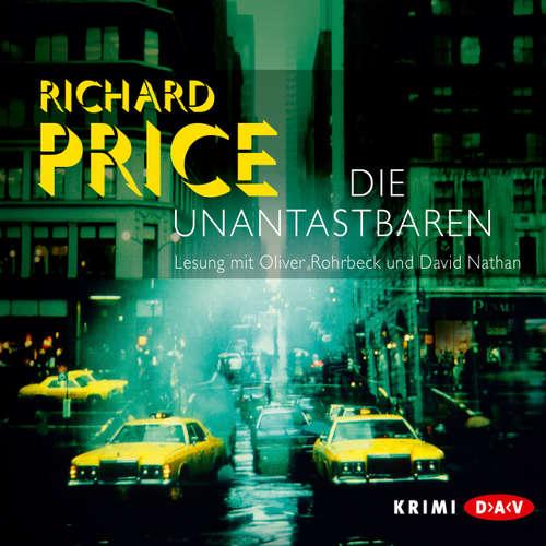 Hoerbuch Die Unantastbaren - Richard Price - Oliver Rohrbeck