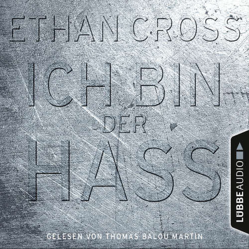 Hoerbuch Ich bin der Hass - Ein Shepherd Thriller 5 - Ethan Cross - Thomas Balou Martin