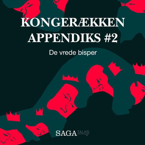De vrede bisper - Kongerækken Appendiks 2