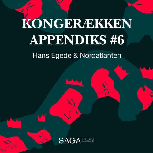 Audiokniha Hans Egede & Nordatlanten - Kongerækken Appendiks 6 - Anders Asbjørn Olling - Hans Erik Havsteen