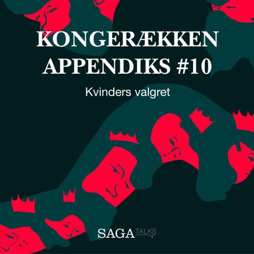 Audiokniha Kvinders valgret - Kongerækken Appendiks 10 - Anders Asbjørn Olling - Hans Erik Havsteen