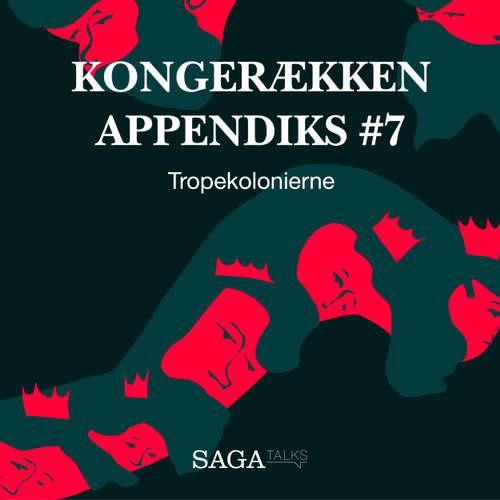 Audiokniha Tropekolonierne - Kongerækken Appendiks 7 - Anders Asbjørn Olling - Hans Erik Havsteen