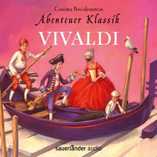 Hoerbuch Abenteuer Klassik - Vivaldi (Autorinnenlesung) - Cosima Breidenstein - Cosima Breidenstein