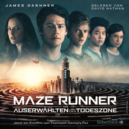 Die Auserwählten - In der Todeszone - Maze Runner - Die Auserwählten - In der Todeszone 3